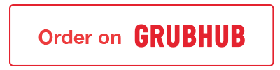 Order online with GRUBHUB